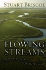 Flowing Streams : Journeys of a Life Well Lived - Book