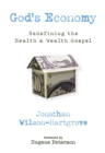 God's Economy : Redefining the Health and Wealth Gospel - Book