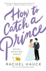 How to Catch a Prince - eBook