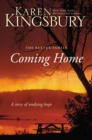 Coming Home : A Story of Undying Hope - eBook