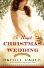 A Royal Christmas Wedding - Book