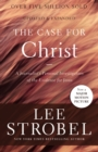The Case for Christ : A Journalist's Personal Investigation of the Evidence for Jesus - eBook