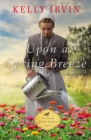Upon a Spring Breeze - Book