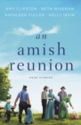 An Amish Reunion : Four Stories - Book