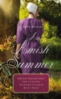 An Amish Summer : Four Stories - Book