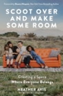 Scoot Over and Make Some Room : Creating a Space Where Everyone Belongs - Book