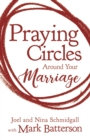 Praying Circles around Your Marriage - Book