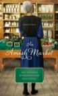 An Amish Market : Three Stories - Book
