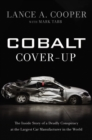 Cobalt Cover-Up : The Inside Story of a Deadly Conspiracy at the Largest Car Manufacturer in the World - eBook