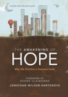 The Awakening of Hope : Why We Practice a Common Faith - Book