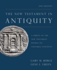 The New Testament in Antiquity, 2nd Edition : A Survey of the New Testament within Its Cultural Contexts - eBook