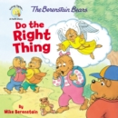 The Berenstain Bears Do the Right Thing - Book