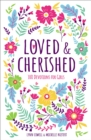 Loved and Cherished : 100 Devotions for Girls - Book