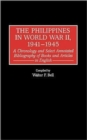 The Philippines in World War II, 1941-1945 : A Chronology and Select Annotated Bibliography of Books and Articles in English - Book