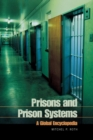 Prisons and Prison Systems : A Global Encyclopedia - Book