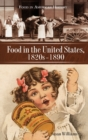 Food in the United States, 1820s-1890 - Book