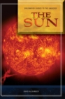 Guide to the Universe: The Sun - Book