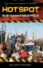 Hot Spot: Sub-Saharan Africa - Book