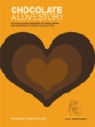 Chocolate: A Love Story : 65 chocolate recipes from Max Brenner's private collection - Book