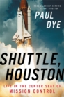 Shuttle, Houston : My Life in the Center Seat of Mission Control - Book