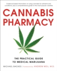 Cannabis Pharmacy : The Practical Guide to Medical Marijuana - Revised and Updated - Book
