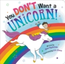 You Don't Want a Unicorn! - Book