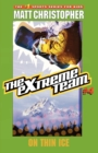 The Extreme Team #4 : On Thin Ice - Book