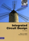 INTEGRATED CIRCUIT DESIGN : GLOBAL EDITION - Book