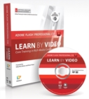 Learn Adobe Flash Professional CS5 by Video : Core Training for Rich Media Communication - Book