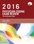 Physician Coding Exam Review 2016 - E-Book : The Certification Step - eBook