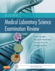 Elsevier's Medical Laboratory Science Examination Review - E-Book - eBook