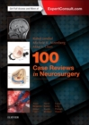 100 Case Reviews in Neurosurgery - Book