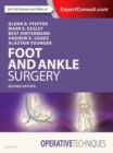 Operative Techniques: Foot and Ankle Surgery - Book