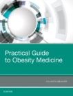 Practical Guide to Obesity Medicine - Book