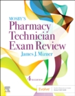 Mosby's Pharmacy Technician Exam Review - Book