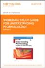Study Guide for Understanding Pharmacology - E-Book : Essentials for Medication Safety - eBook