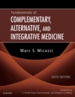 Fundamentals of Complementary, Alternative, and Integrative Medicine - E-Book - eBook
