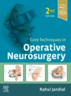 Core Techniques in Operative Neurosurgery - Book