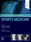 Complications in Orthopaedics: Sports Medicine - Book