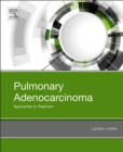Pulmonary Adenocarcinoma: Approaches to Treatment - eBook