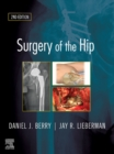 Surgery of the Hip E-Book - eBook