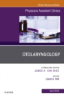Otolaryngology, An Issue of Physician Assistant Clinics, E-Book - eBook