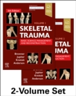 Skeletal Trauma : Basic Science, Management, and Reconstruction. 2 Vol Set - Book
