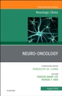 Neuro-oncology, An Issue of Neurologic Clinics - Book