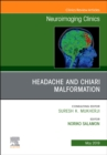 Headache and Chiari Malformation, An Issue of Neuroimaging Clinics of North America - Book