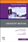 Laboratory Medicine, An Issue of Physician Assistant Clinics - Book