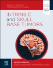 Intrinsic and Skull Base Tumors - E-Book : Neurosurgery: Case Management Comparison Series - eBook
