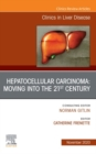 Hepatocellular Carcinoma: Moving into the 21st Century , An Issue of Clinics in Liver Disease E-Book - eBook