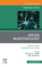 Applied Neurotoxicology,An Issue of Neurologic Clinics E-Book - eBook