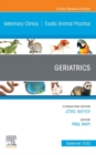 Geriatrics,An Issue of Veterinary Clinics of North America: Exotic Animal Practice, E-Book - eBook